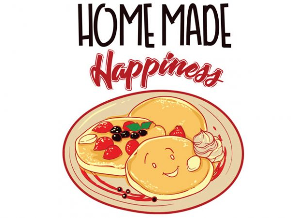 Home made happiness buy t shirt design