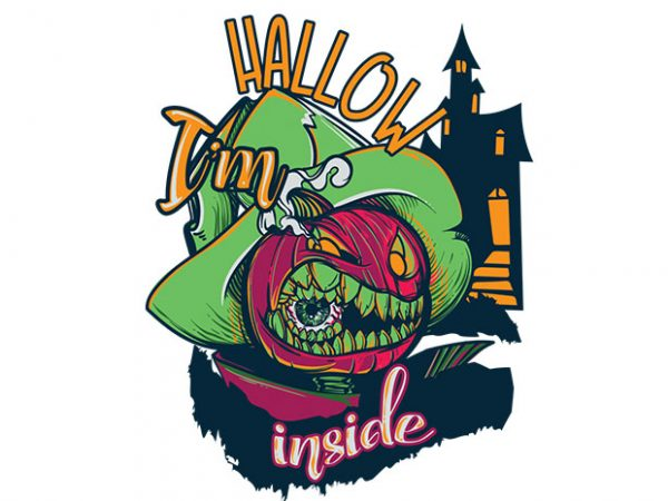 I'm hallow inside buy t shirt design