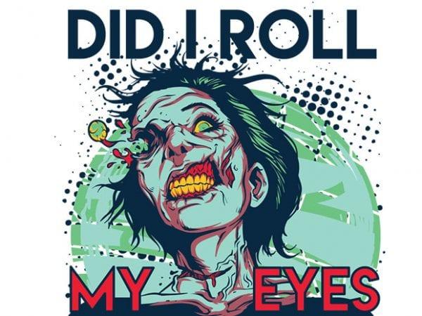 Im sorry did I roll my eyes out loud 768x1042 1 600x450 - I'm sorry did I roll my eyes out loud buy t shirt design